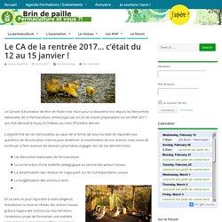 Le CA de la rentrée 2017… c'était du 12 au 15 janvier ! – Brin de paille