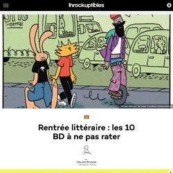 Rentrée littéraire : les 10 BD à ne pas rater