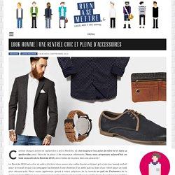 Look Homme de la Rentrée 2014 : Preppy Chic - Rienasemettre.fr Blog Mode Homme