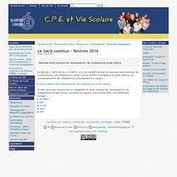 Le Socle commun - Rentrée 2016 - [CPE et vie scolaire ...