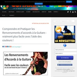 Renversements d'accords à la guitare : facile avec les couleurs !