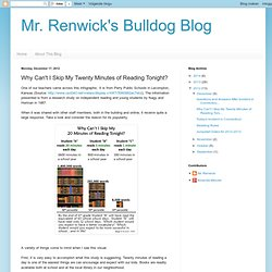 Mr. Renwick's Bulldog Blog: Why Can't I Skip My Twenty Minutes of Reading Tonight?