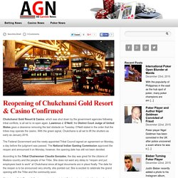 Reopening of Chukchansi Gold Resort & Casino Confirmed — Gambling News