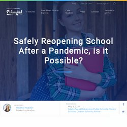 Safely Reopening School After a Pandemic, is it Possible? - PikMyKid
