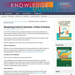 Reopening School Libraries: A Plan of Action