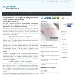 SFR annonce un projet de réorganisation : 856 emplois supprimés