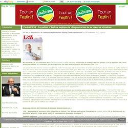 Exclusif LSA : Le patron d'Andros explique la réorganisation de sa branche ultrafrais - Blog de l'ALIA