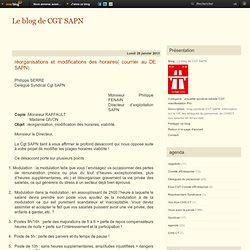 réorganisations et modifications des horaires( courrier au DE SAPN) - Le blog de CGT SAPN