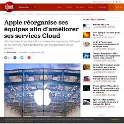 Apple réorganise ses équipes afin d'améliorer ses services Cloud