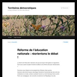 Réforme de l'éducation nationale : réorientons le débat !