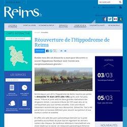 Réouverture de l'Hippodrome de Reims
