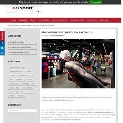 Réouverture de GO Sport Lyon Part Dieu ! - Groupe GO Sport