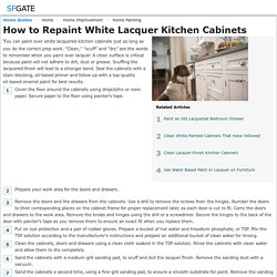 How to Repaint White Lacquer Kitchen Cabinets