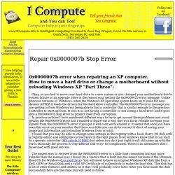Repair 0x7b, 0x0000007b Stop error.