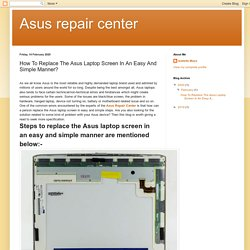 How To Replace The Asus Laptop Screen In An Easy And Simple Manner?
