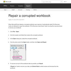 Repair a corrupted workbook - Excel