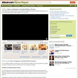 Repair A Cracked Door Frame Video