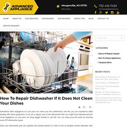 How To Repair A Dishwasher: 3 Common Dishwasher Problems & How To Fix