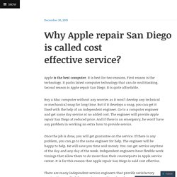 Why Apple repair San Diego is called cost effective service?