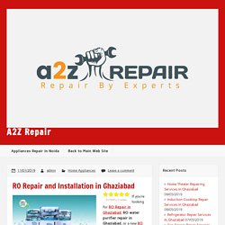 RO Repair and Installation In Ghaziabad, Noida and Delhi