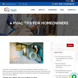 4 HVAC Repair & Maintenance Tips for Homeowners