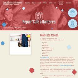 Repair'Café à Nanterre le samedi 25 janvier 2020 -