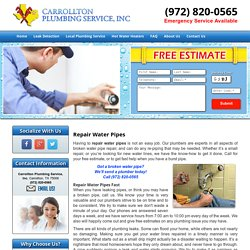 Repair Water Pipes Carrollton, Plano, and Frisco