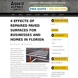 4 Effects of Repaired Paved Surfaces for Businesses in Florida