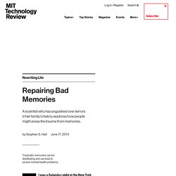 Repairing Bad Memories - MIT Technology Review