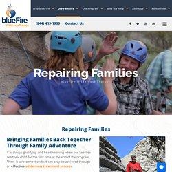 Repairing and Strengthening Families