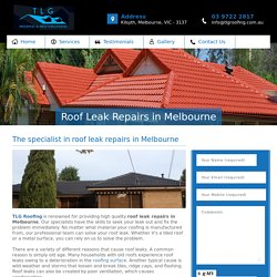 Roof Leak Repairs Melbourne