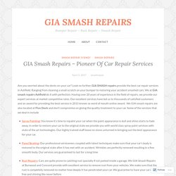 GIA Smash Repairs – Pioneer Of Car Repair Services – GIA SMASH REPAIRS