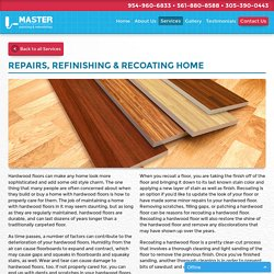 Repairs, Refinishing & Recoating Home