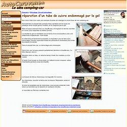 réparation d'un tube de cuivre endommagé par le gel