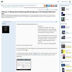 """[""""Reparaturanleitung/Bereinigung""""] bei Bootproblemen etc. - Samsung Galaxy S2 Root und ROM - GT-I9100"""
