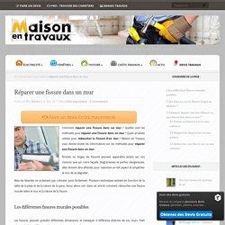 Réparer une fissure dans un mur