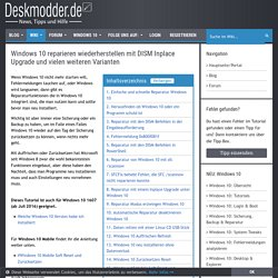 Windows 10 reparieren wiederherstellen mit DISM Inplace Upgrade und vielen weiteren Varianten Deskmodder Wiki