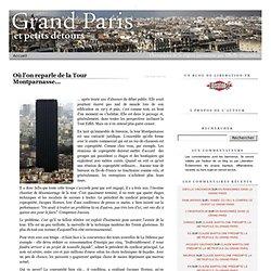 Où l'on reparle de la Tour Montparnasse...