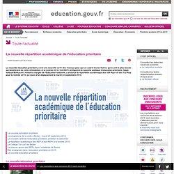 La nouvelle répartition académique de l'éducation prioritaire - Ministère de l'Éducation nationale, de l'Enseignement supérieur et de la Recherche