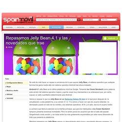 Repasamos Jelly Bean 4.1 y las novedades que trae - Android - SpainMóvil.es