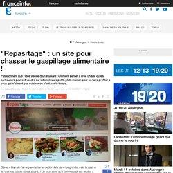 """FRANCE 3 AUVERGNE 19/10/15 """"Repasrtage"""" : un site pour chasser le gaspillage alimentaire !"""