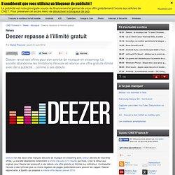 Deezer repasse à l'illimité gratuit