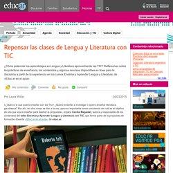 Repensar las clases de Lengua y Literatura con TIC