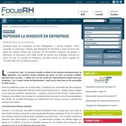 Repenser la diversité en entreprise - Diversité - Focus RH