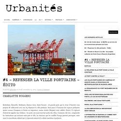 #4 – Repenser la ville portuaire – Édito