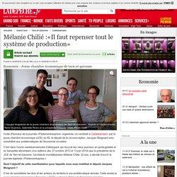 Mélanie Chilié :«Il faut repenser tout le système de production» - 24/09/2015 - ladepeche.fr
