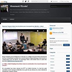Repenser l'espace classe avec les élèves pour reconquérir leur attention... (video) - Vivement l'Ecole!