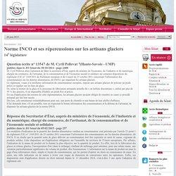 JO SENAT 05/02/15 Réponse à question N°13547 Norme INCO et ses répercussions sur les artisans glaciers