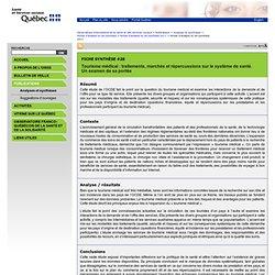 Tourisme médical : traitements, marchés et répercussions sur le système de santé. Un examen de sa portée - Observatoire international de la santé et services sociaux - MSSS