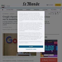 Google répercute sur ses clients français la taxe sur le numérique